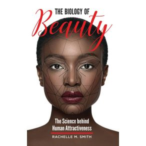 The-Biology-of-Beauty