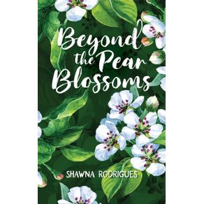 Beyond-the-Pear-Blossoms