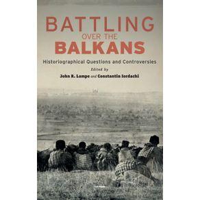 Battling-over-the-Balkans