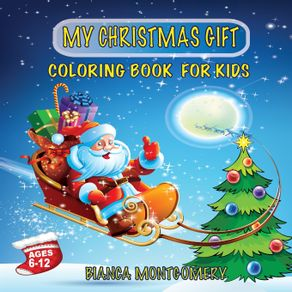 My-Christmas-Gift-Coloring-Book-For-Kids-Ages-6-12-