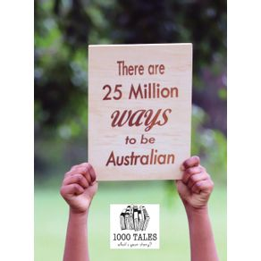 There-are-25-Million-Ways-to-be-Australian
