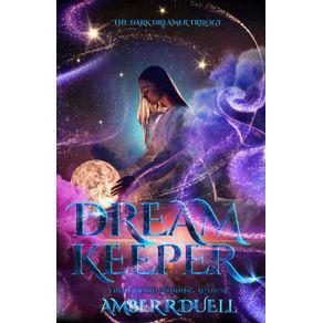 Dream-Keeper--the-Dark-Dreamer-trilogy-book-1-