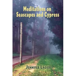 Meditations-on--Seascapes-and-Cypress