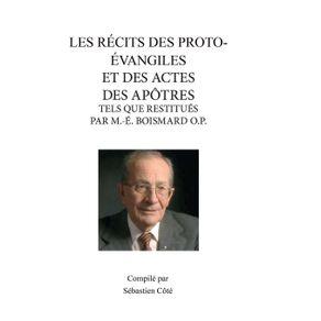 LES-RECITS-DES-PROTO-EVANGILES-ET-DES-ACTES-DES-APOTRES-TELS-QUE-RESTITUES-PAR-M.-E.-BOISMARD-O.P.