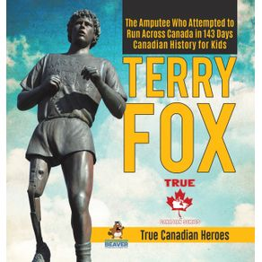 Terry-Fox---The-Amputee-Who-Attempted-to-Run-Across-Canada-in-143-Days-|-Canadian-History-for-Kids-|-True-Canadian-Heroes