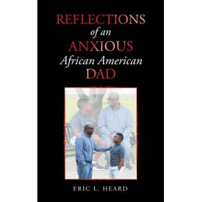 Reflections-of-an-Anxious-African-American-Dad
