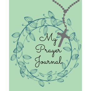 My-Prayer-Journal.Amazing-Guided-Prayer-Journal-Filled-with-Quotes-From-the-Proverbs-Meant-to-Give-Meaning-to-Your-Prayer-Sessions.