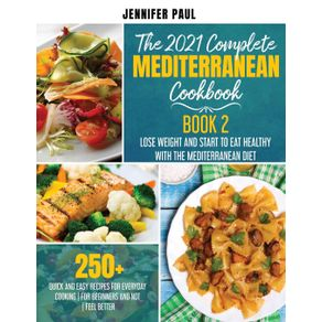 The-2021-Complete-Mediterranean-Cookbook-|-Book-2