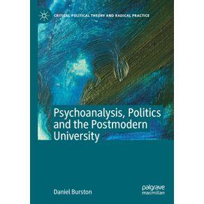 Psychoanalysis-Politics-and-the-Postmodern-University