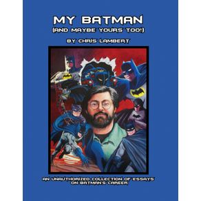 My-Batman--And-Maybe-Yours-Too--