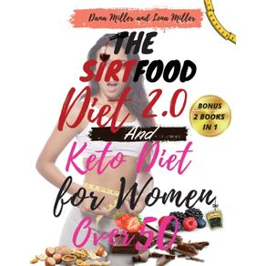 THE-SIRTFOOD-DIET-2.0-AND-KETO-DIET-FOR-WOMEN-OVER-50