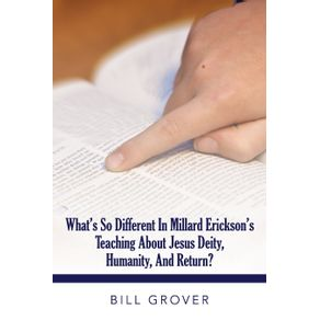 Whats-So-Different-in-Millard-Ericksons-Teaching-About-Jesus-Diety-Humanity-and-Return-