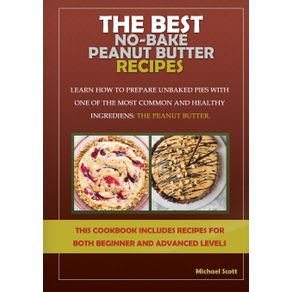 The-Best-No-Bake-Peanut-Butter-Recipes