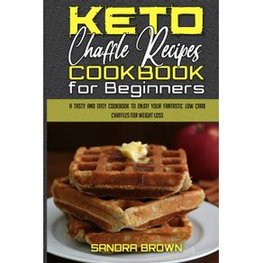 Keto-Chaffle-Recipes-Cookbook-for-Beginners