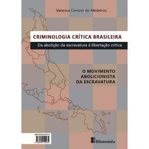 Criminologia-critica-brasileira--Da-abolicao-da-escravatura-a-libertacao-critica