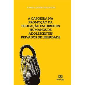 A-capoeira-na-promocao-da-educacao-em-direitos-humanos-de-adolescentes-privados-de-liberdade