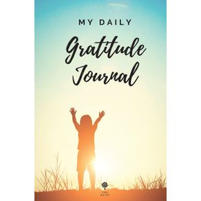 My-Daily-Gratitude-Journal-Amazing-Gratitude-Journal-for-Kids-Daily-Journal-Gratitude-Challenges-for-Boys-and-Girls-Positivity-and-Appreciation-Boost