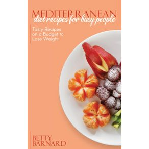 Mediterranean-Diet-Recipes-for-Busy-People