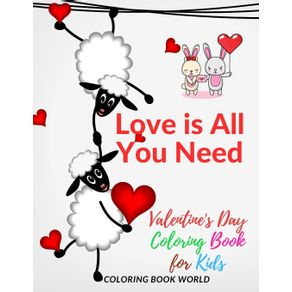 Love-is-All-You-Need-Valentines-Day-Coloring-Book-for-Kids