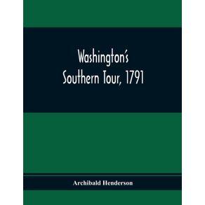 WashingtonS-Southern-Tour-1791