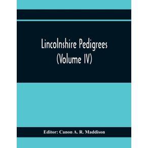Lincolnshire-Pedigrees--Volume-Iv-