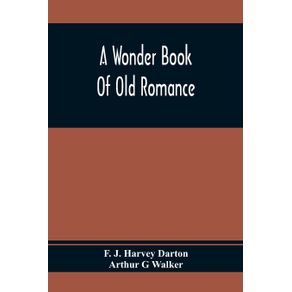 A-Wonder-Book-Of-Old-Romance