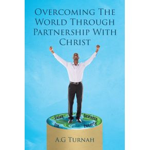 Overcoming-the-World-through-Partnership-with-Christ