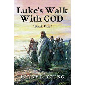 Lukes-Walk-with-God
