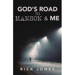 Gods-Road-to-Manson--amp--Me