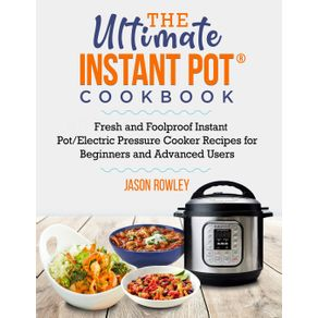 The-Ultimate-Instant-Pot®-Cookbook