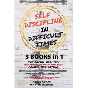 SELF-DISCIPLINE-IN-DIFFICULT-TIMES