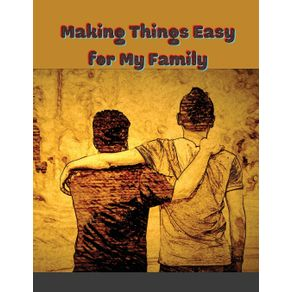 Making-Things-Easy-for-My-Family