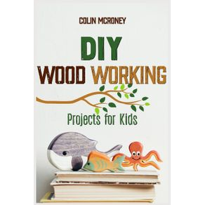 DIY-Woodworking-Projects-for-Kids
