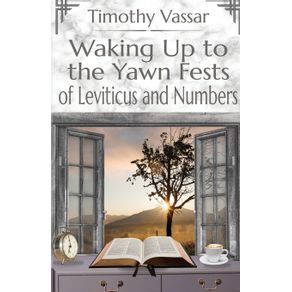 Waking-Up-to-the-Yawn-Fests-of-Leviticus-and-Numbers