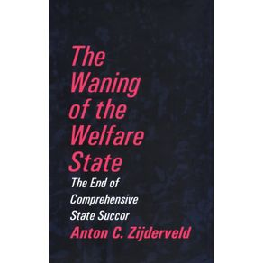 The-Waning-of-the-Welfare-State