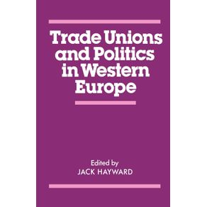 Trade-Unions-and-Politics-in-Western-Europe