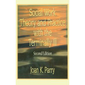 Social-Work-Theory-and-Practice-with-the-Terminally-Ill