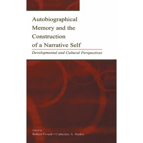 Autobiographical-Memory-and-the-Construction-of-A-Narrative-Self