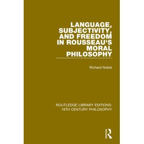 Language-Subjectivity-and-Freedom-in-Rousseaus-Moral-Philosophy