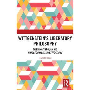 Wittgensteins-Liberatory-Philosophy