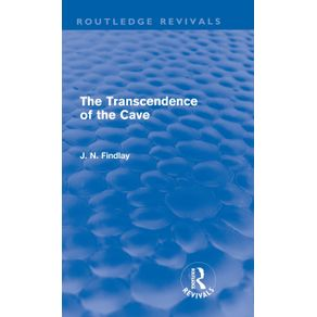 The-Transcendence-of-the-Cave--Routledge-Revivals-