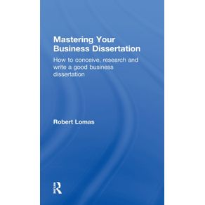 Mastering-Your-Business-Dissertation