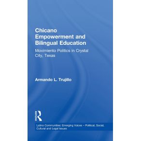 Chicano-Empowerment-and-Bilingual-Education