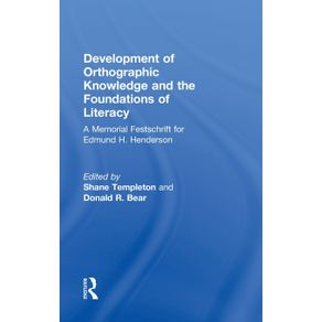 Development-of-Orthographic-Knowledge-and-the-Foundations-of-Literacy