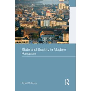 State-and-Society-in-Modern-Rangoon