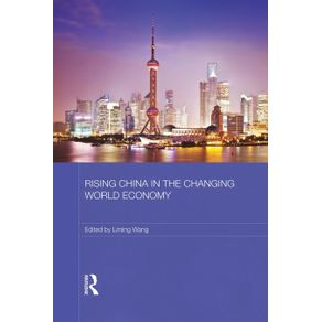 Rising-China-in-the-Changing-World-Economy