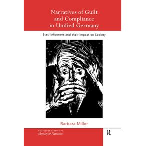 Narratives-of-Guilt-and-Compliance-in-Unified-Germany