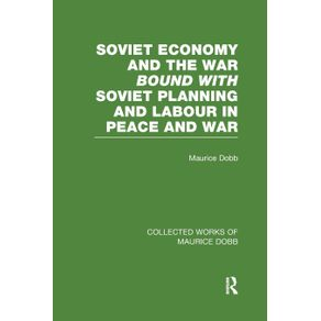 Soviet-Economy-and-the-War-bound-with-Soviet-Planning-and-Labour