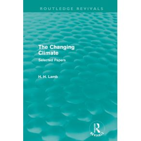 The-Changing-Climate--Routledge-Revivals-