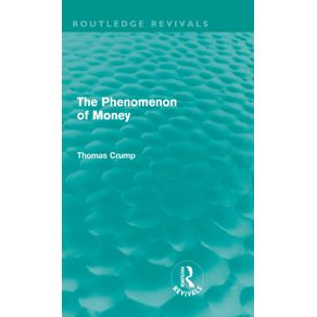 The-Phenomenon-of-Money--Routledge-Revivals-
